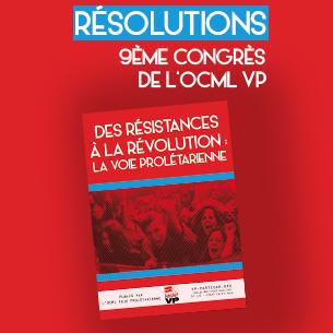 Résolutions du 9e Congrès de l'OCML-VP